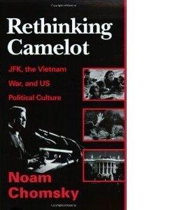 Noam Chomsky: Rethinking Camelot