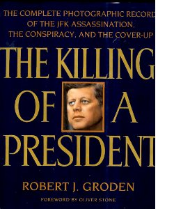 Robert Groden: The Killing of a President
