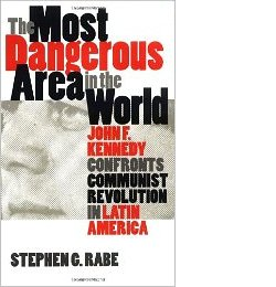 Stephen Rabe: The Most Dangerous Area