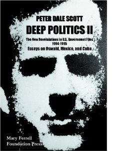 Peter Dale Scott: Deep Politics II