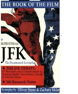 Oliver Stone and Zachary Sklar: JFK the Book of the Film
